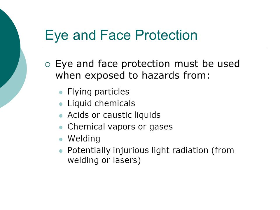 Eye and Face Protection