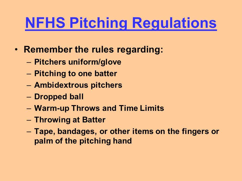 NFHS Pitching Regulations