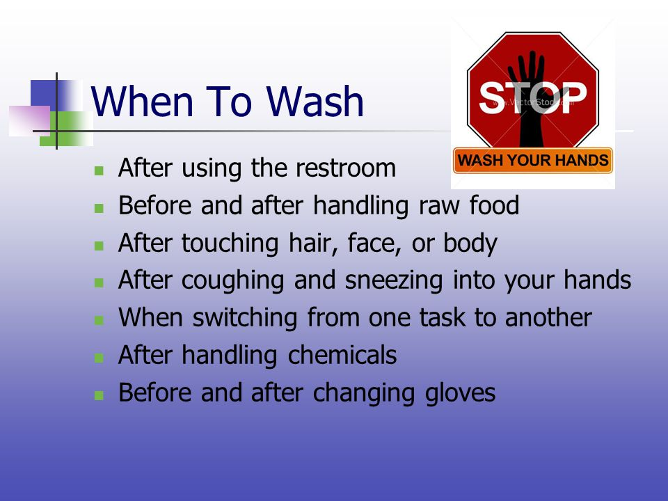 When To Wash After using the restroom