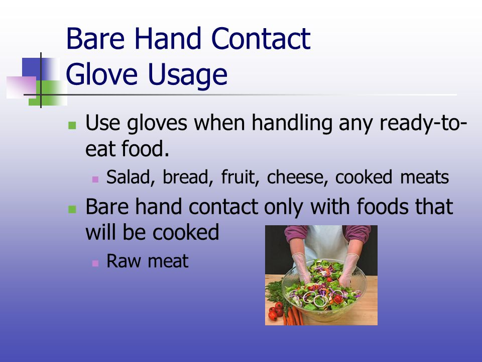 Bare Hand Contact Glove Usage