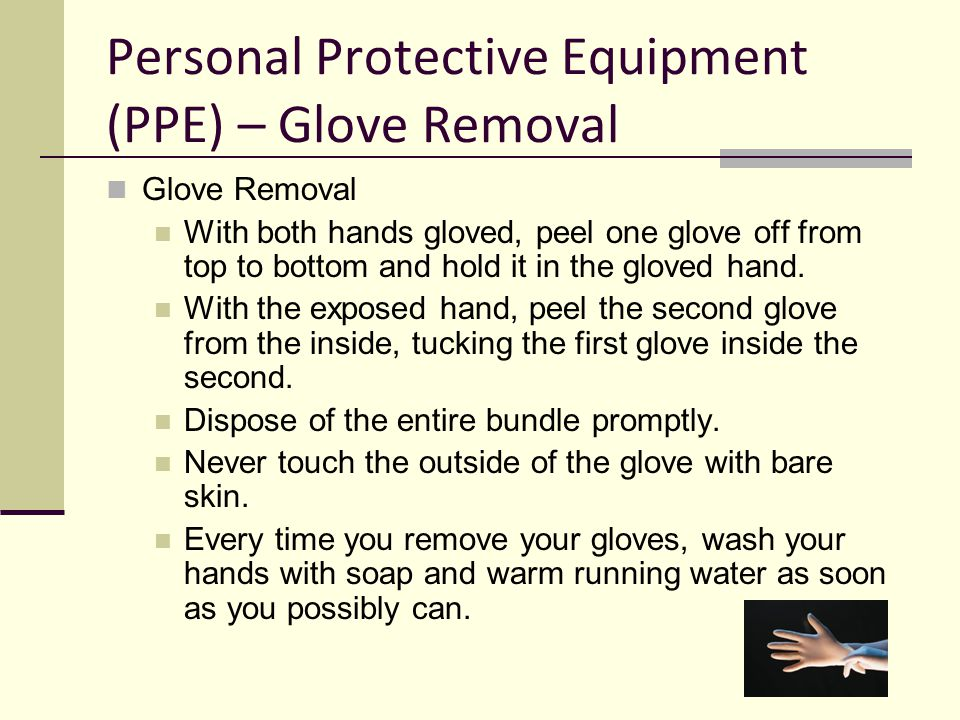 Personal Protective Equipment (PPE) – Glove Removal