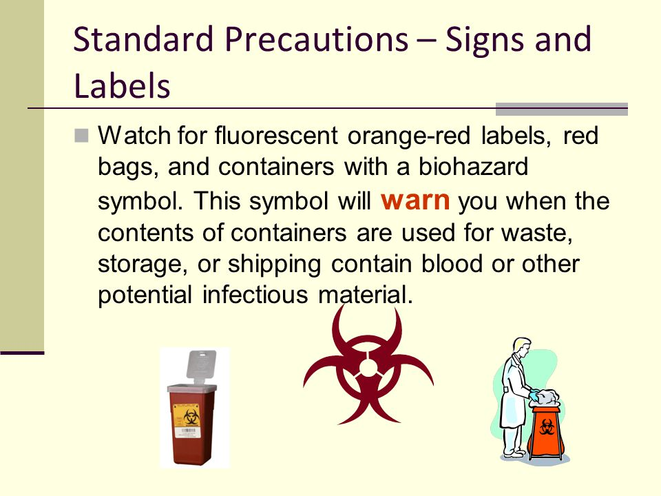 Standard Precautions – Signs and Labels