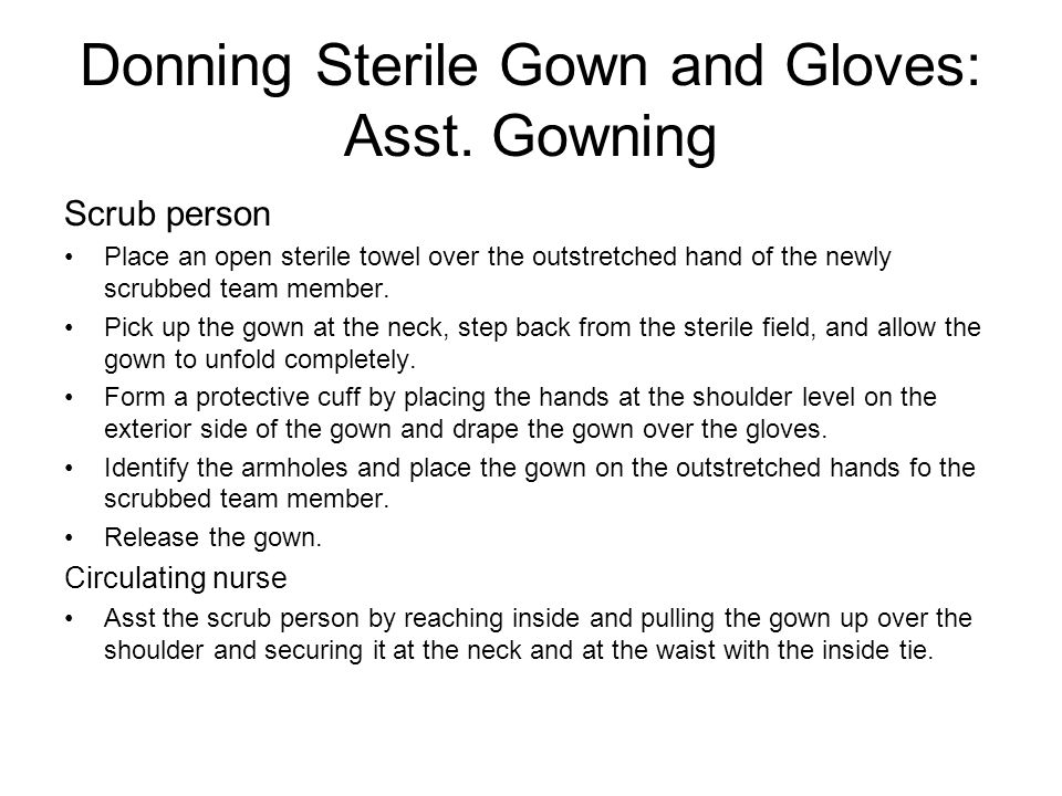 Donning Sterile Gown and Gloves: Asst. Gowning
