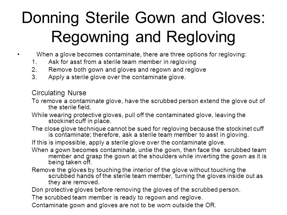 Donning Sterile Gown and Gloves: Regowning and Regloving