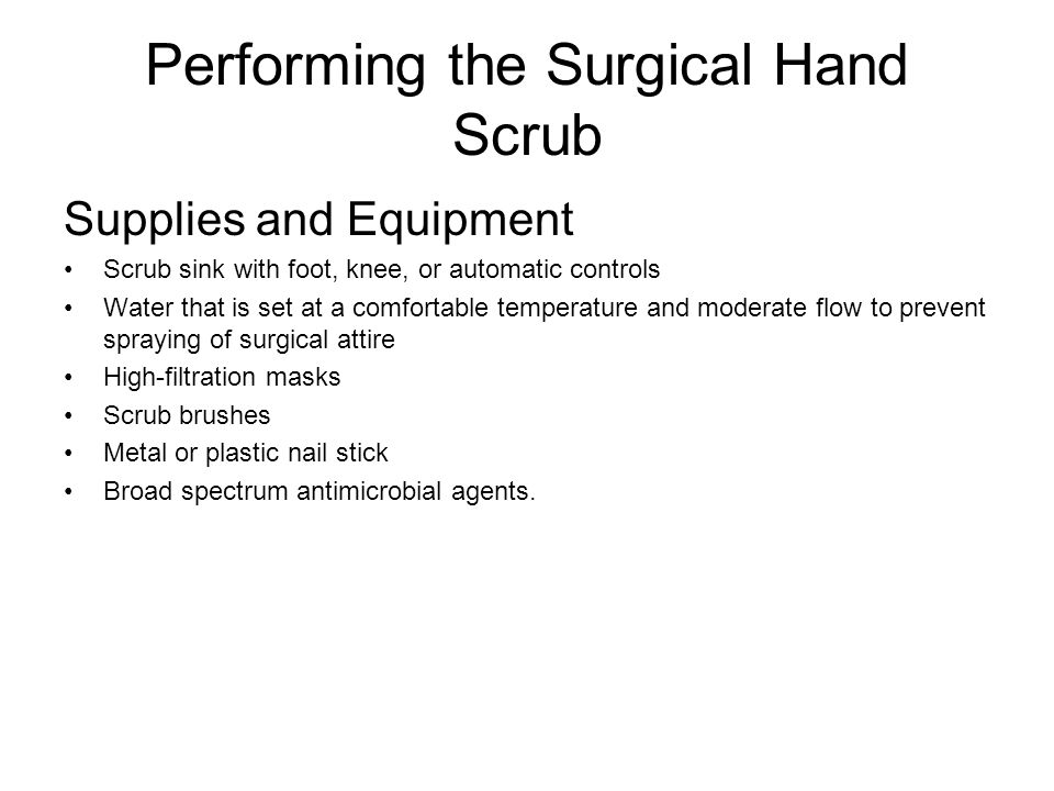 Performing the Surgical Hand Scrub