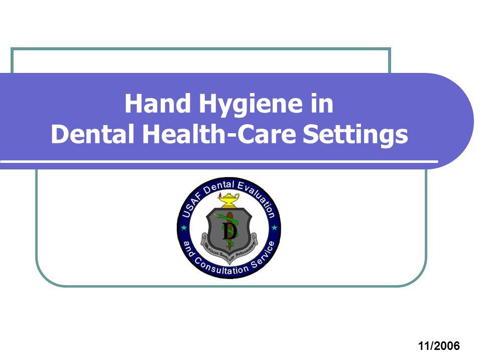 Hand Hygiene in Dental Health-Care Settings