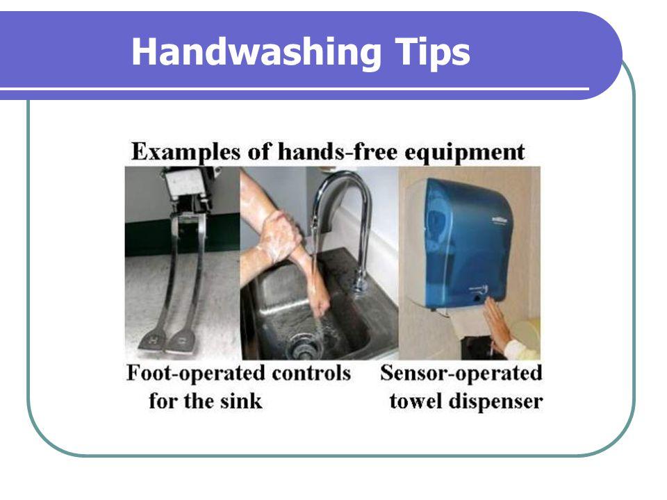 Handwashing Tips