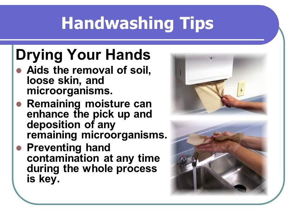 Handwashing Tips Drying Your Hands