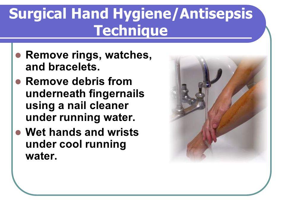 Surgical Hand Hygiene/Antisepsis Technique