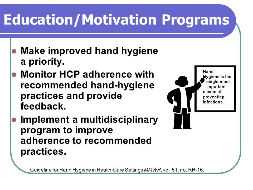 Education/Motivation Programs