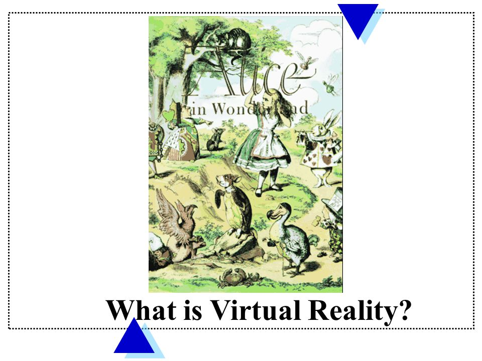 What is Virtual Reality