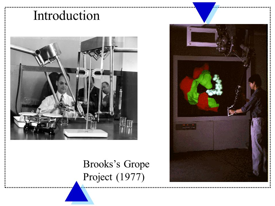 Introduction Brooks's Grope Project (1977)