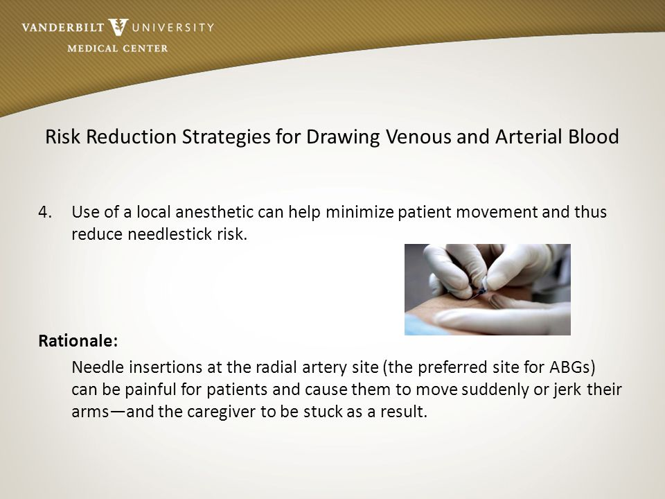 Risk Reduction Strategies for Drawing Venous and Arterial Blood
