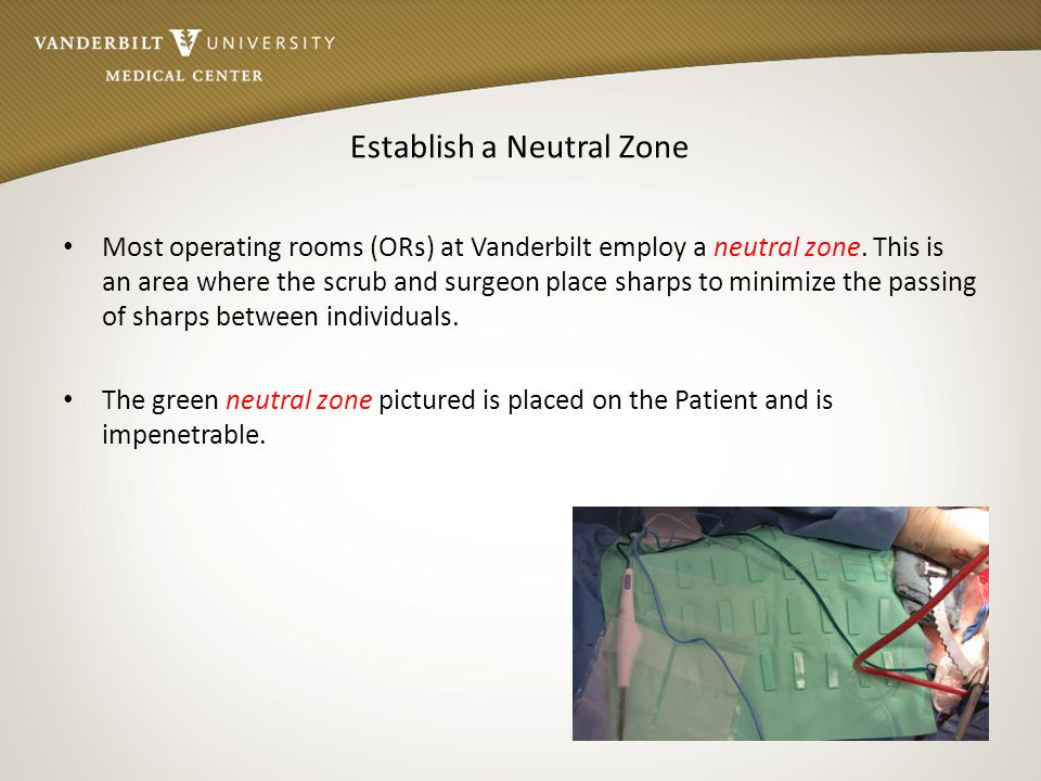 Establish a Neutral Zone
