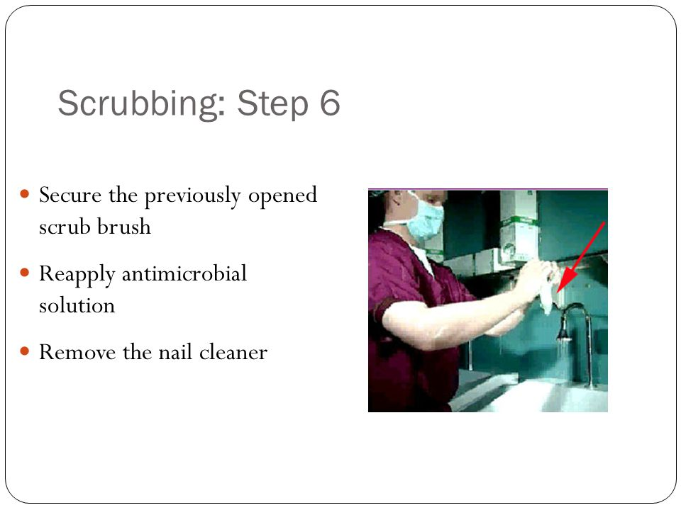 Scrubbing: Step 6 Secure the previously opened scrub brush