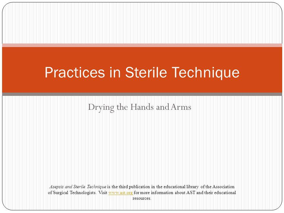 Practices in Sterile Technique