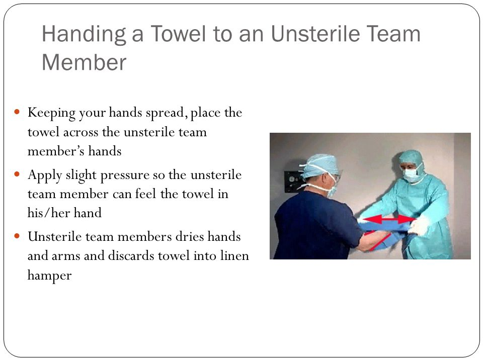 Handing a Towel to an Unsterile Team Member