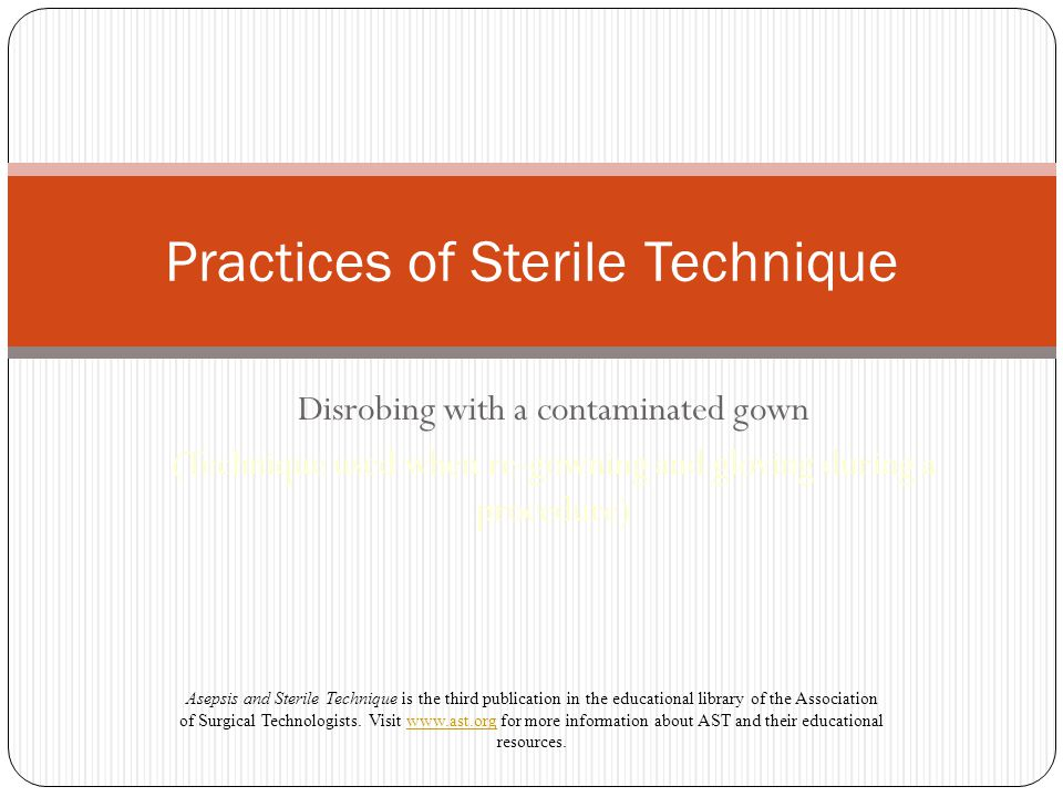 Practices of Sterile Technique