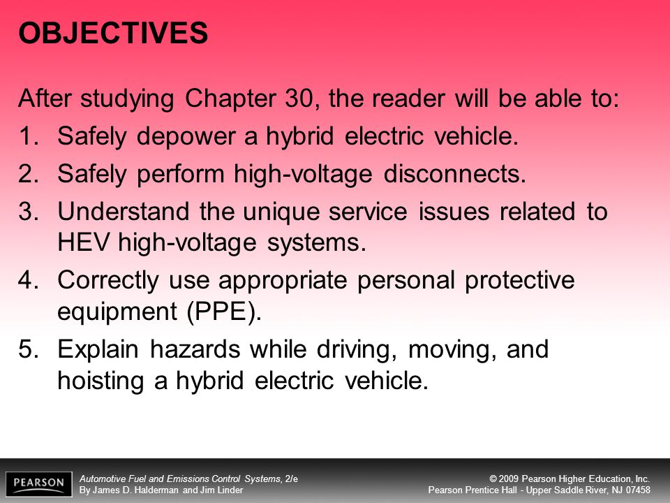 OBJECTIVES After studying Chapter 30, the reader will be able to: