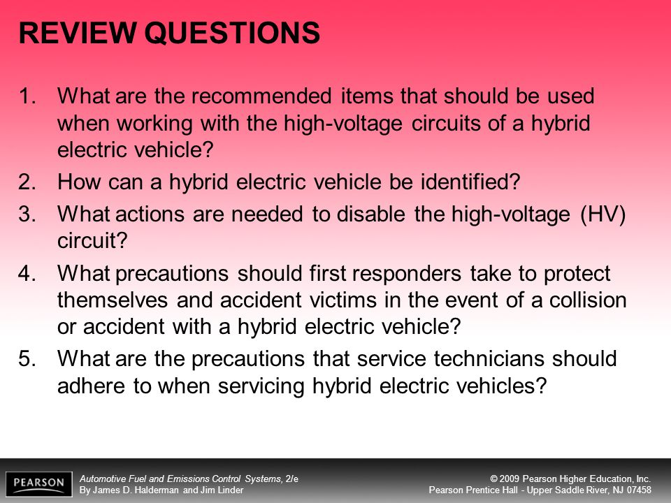 REVIEW QUESTIONS What are the recommended items that should be used when working with the high-voltage circuits of a hybrid electric vehicle