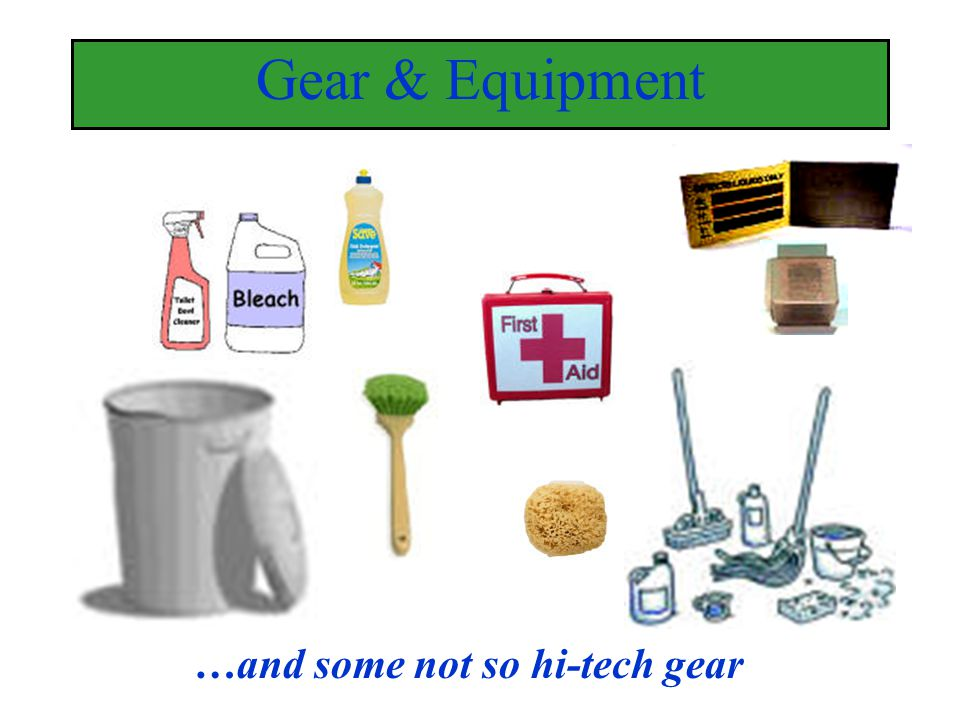 Gear & Equipment …and some not so hi-tech gear