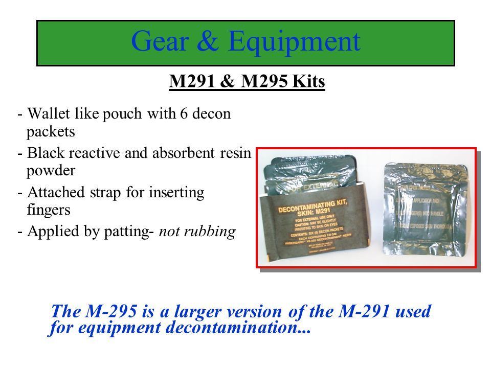 Gear & Equipment M291 & M295 Kits