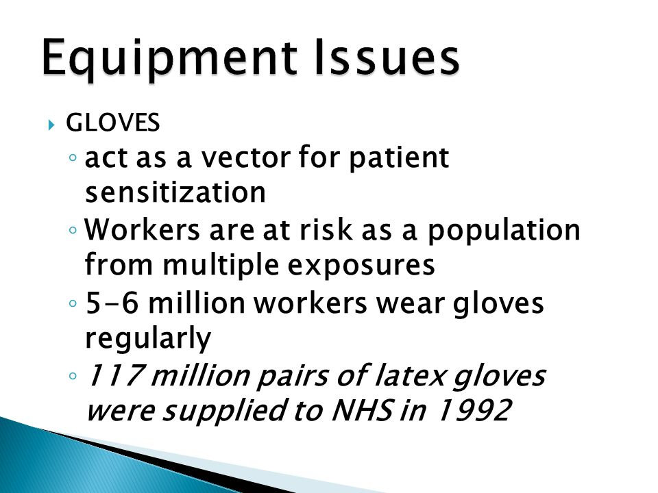 Equipment Issues act as a vector for patient sensitization