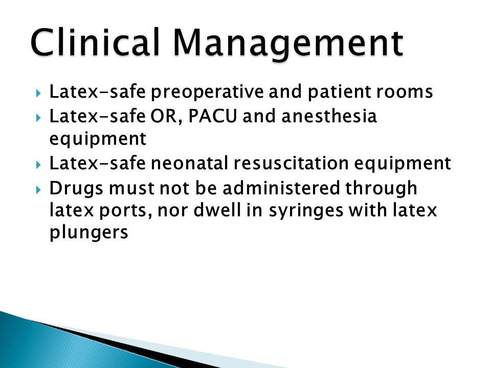 Clinical Management Latex-safe preoperative and patient rooms