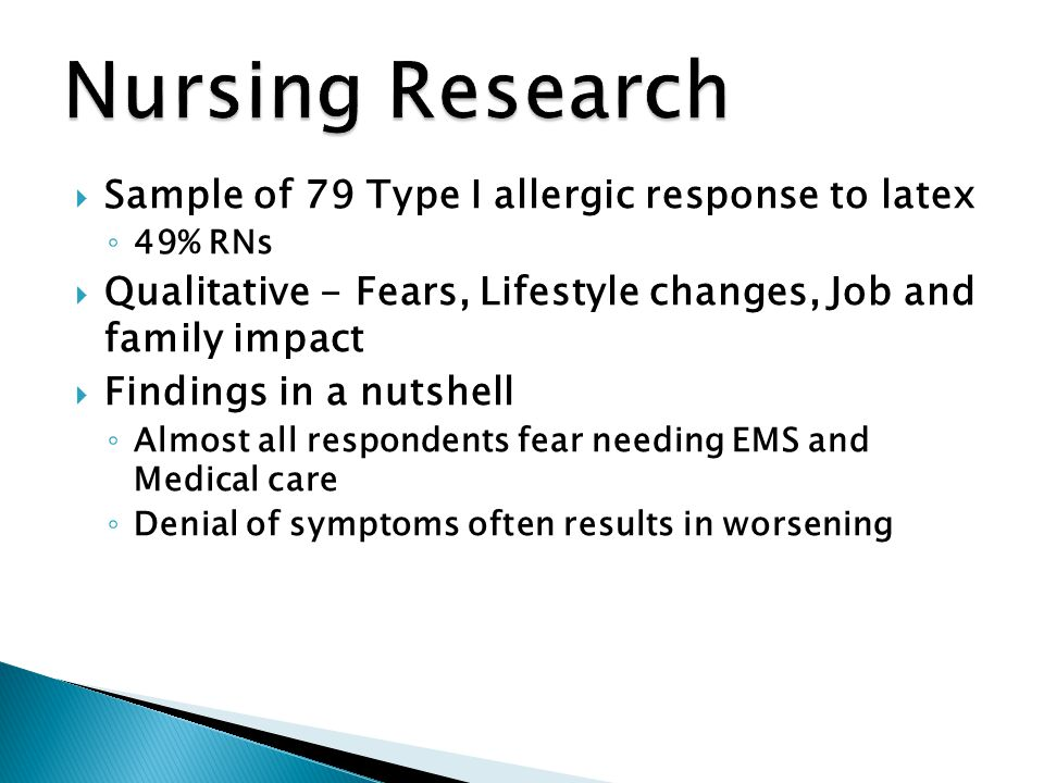 Nursing Research Sample of 79 Type I allergic response to latex