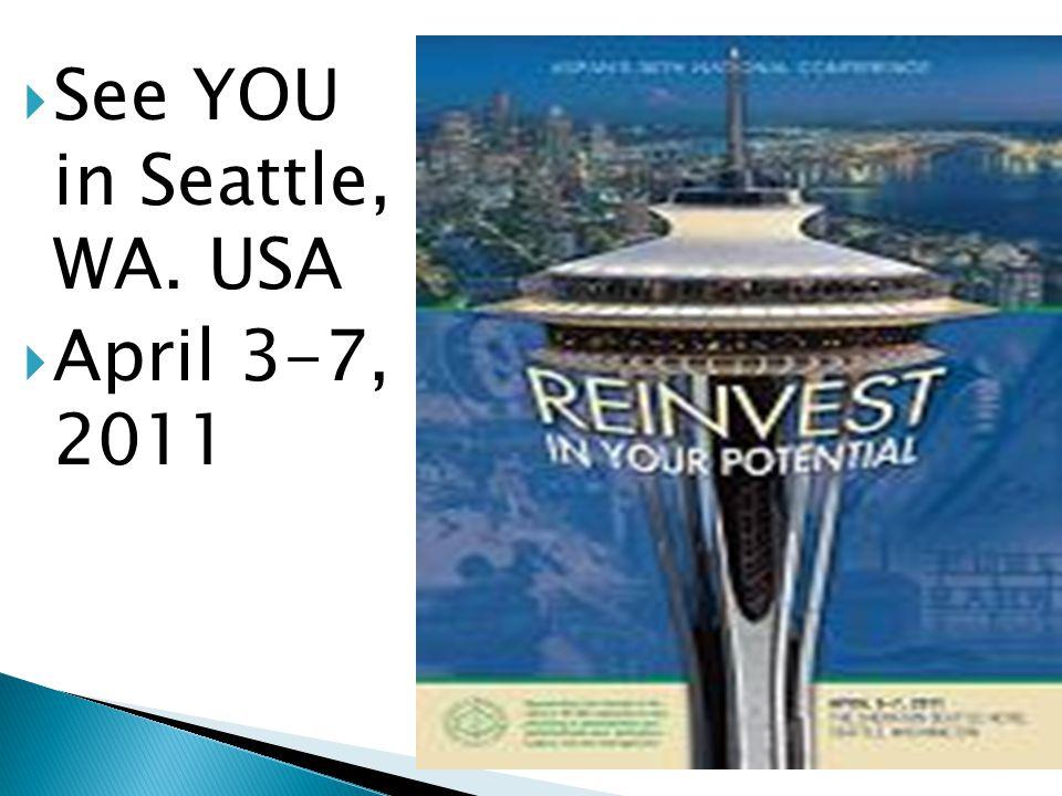 See YOU in Seattle, WA. USA
