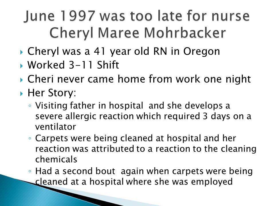 June 1997 was too late for nurse Cheryl Maree Mohrbacker