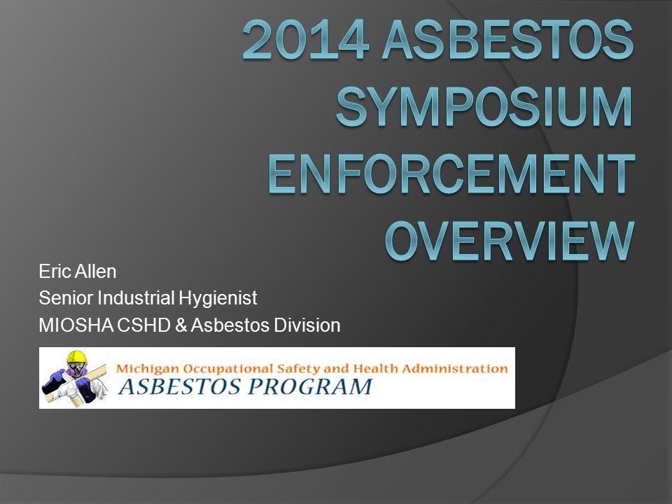 2014 Asbestos Symposium Enforcement overview