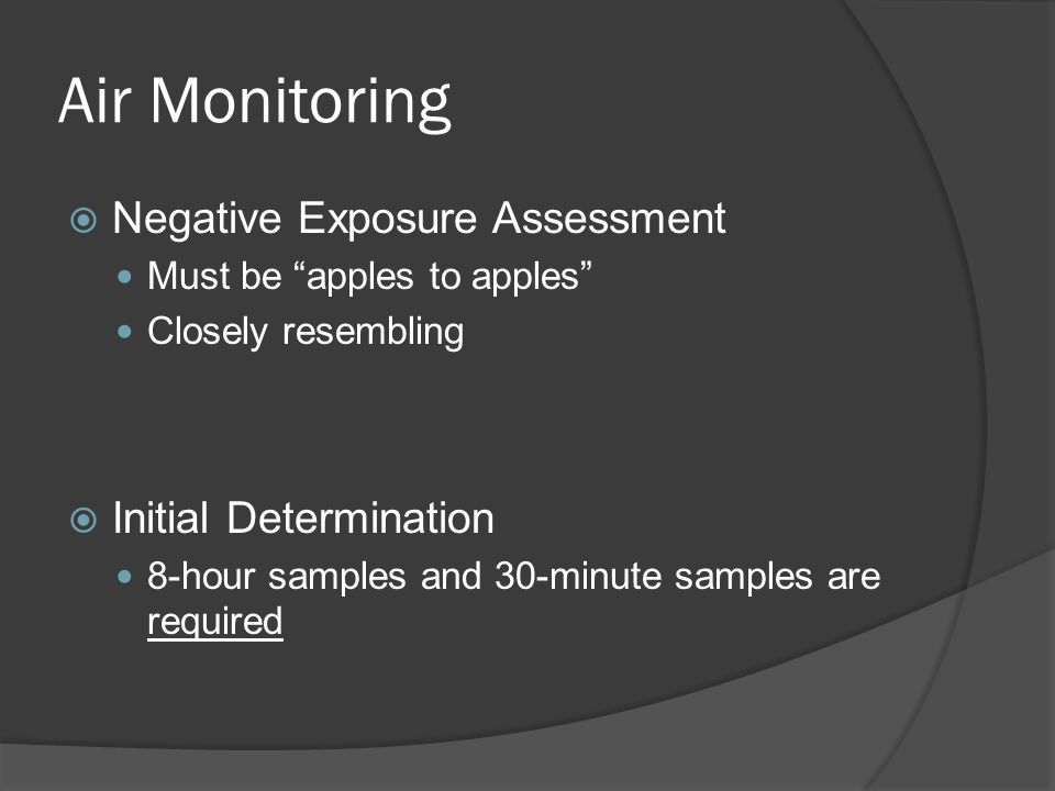 Air Monitoring Negative Exposure Assessment Initial Determination