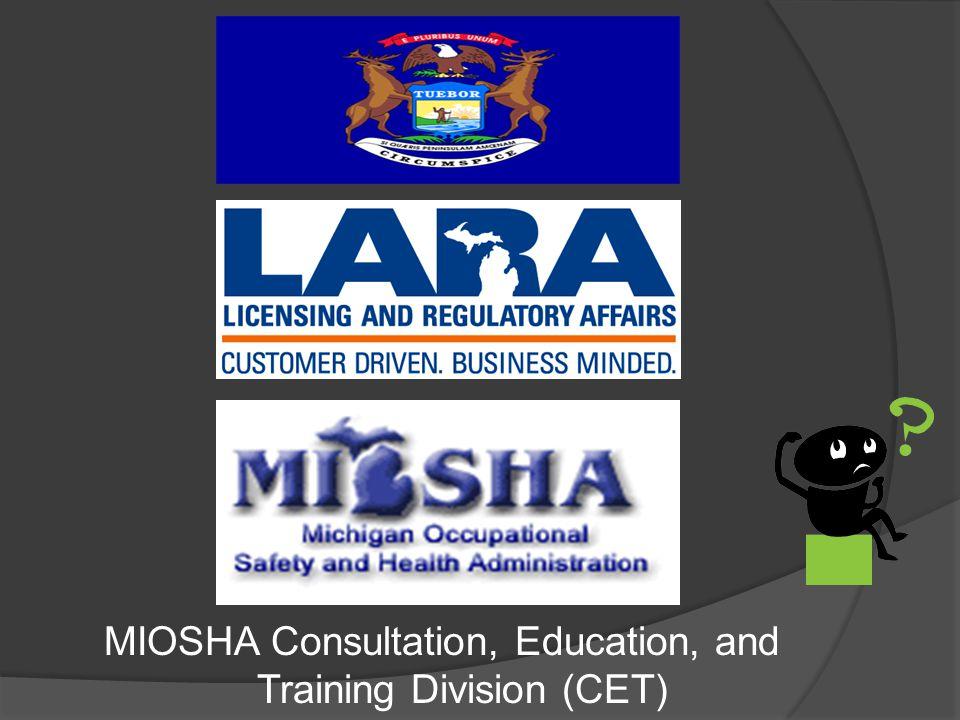MIOSHA Consultation, Education, and Training Division (CET)