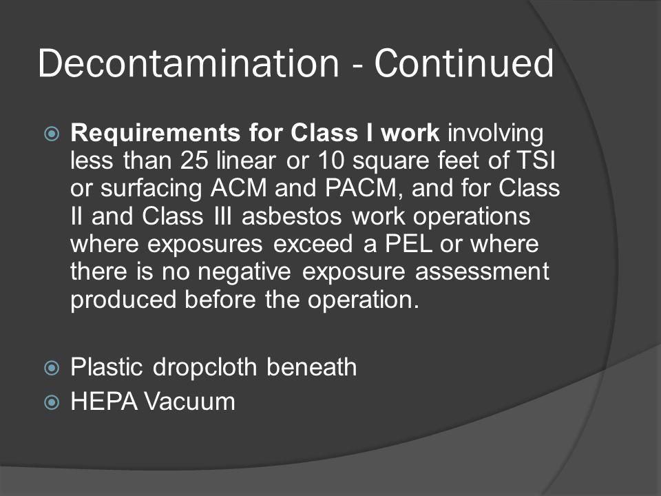 Decontamination - Continued