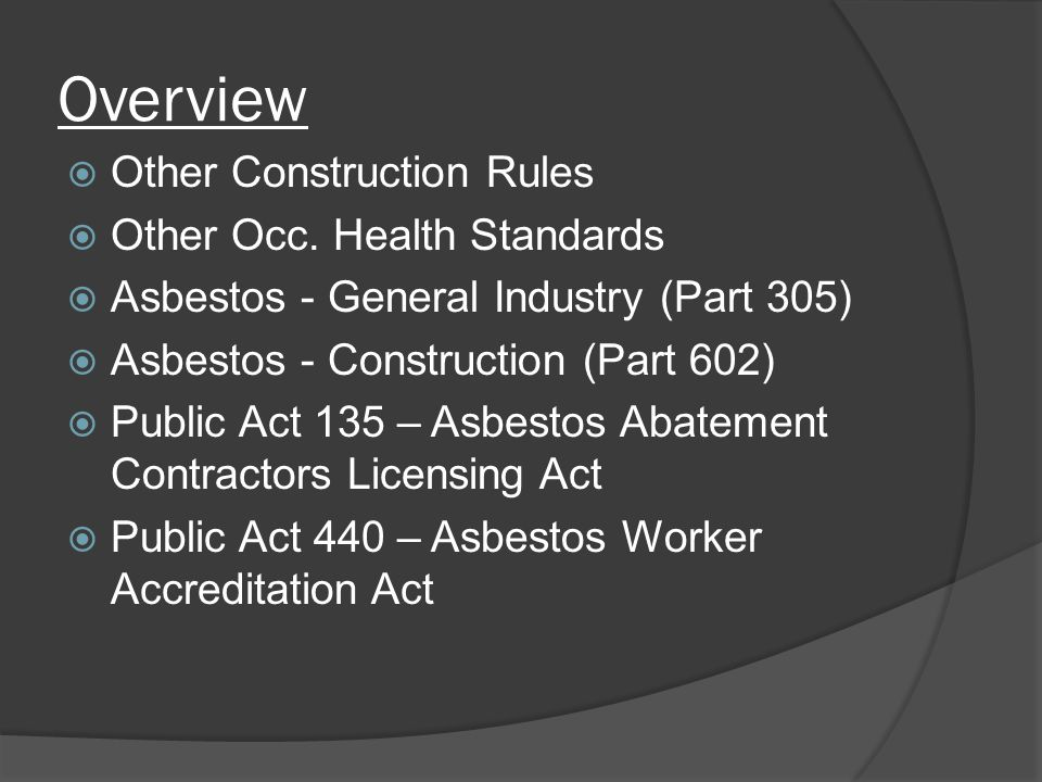 Overview Other Construction Rules Other Occ. Health Standards