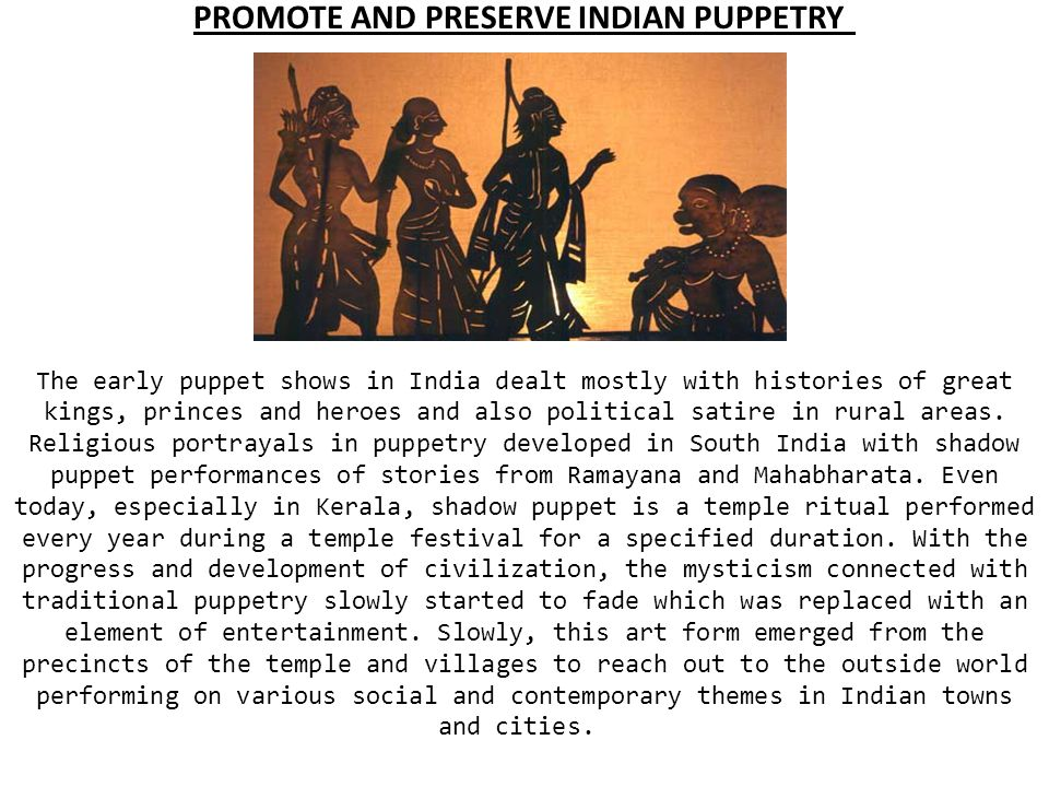PROMOTE AND PRESERVE INDIAN PUPPETRY