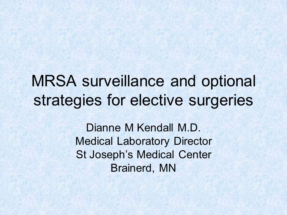 MRSA surveillance and optional strategies for elective surgeries