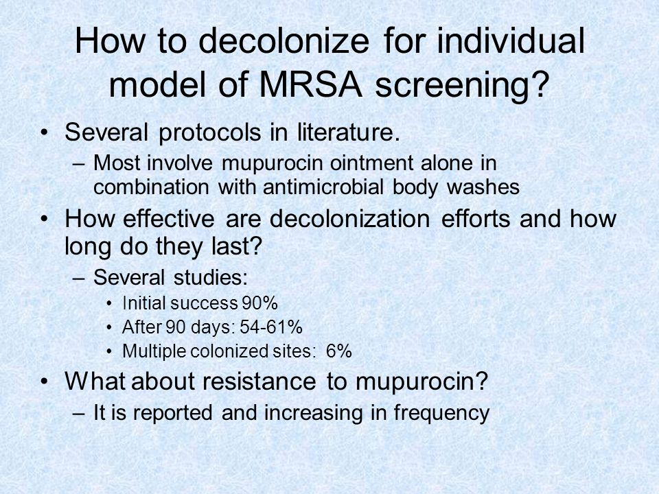 How to decolonize for individual model of MRSA screening