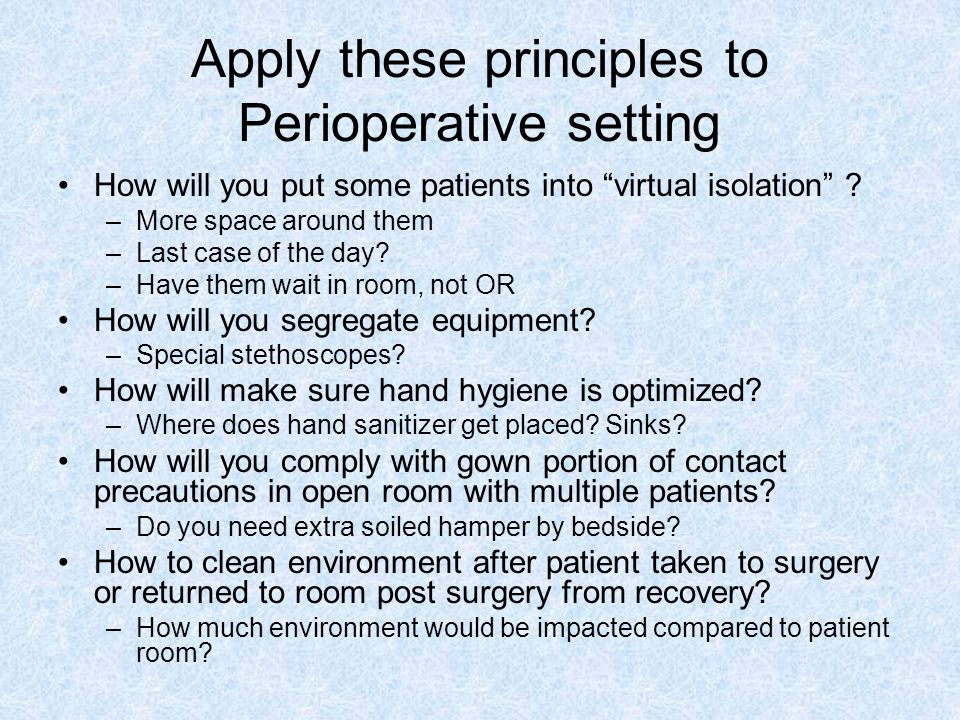Apply these principles to Perioperative setting