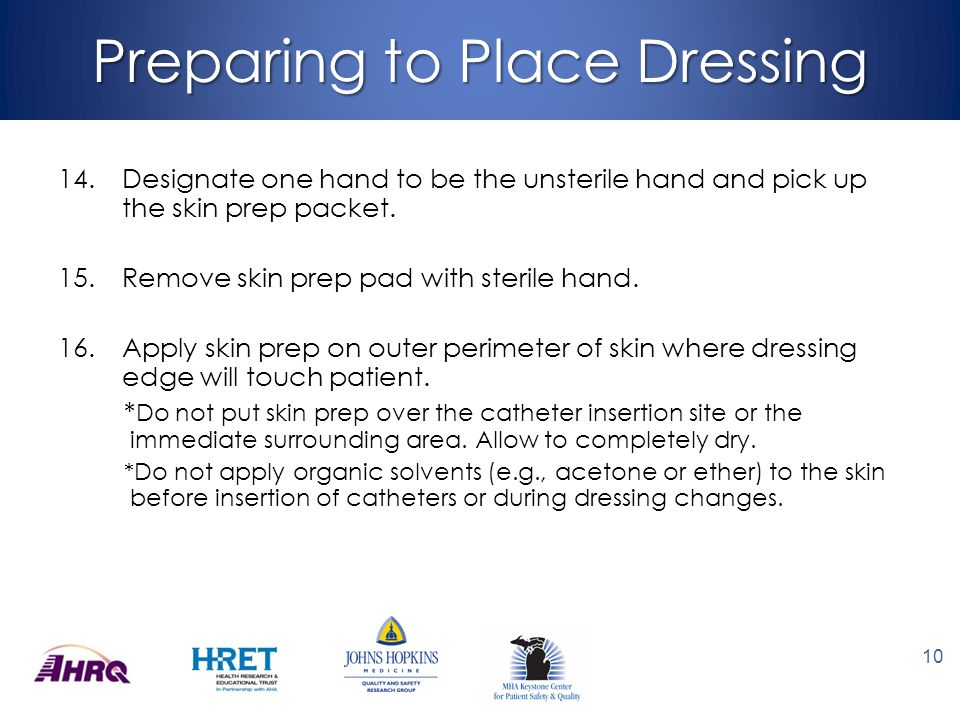 Preparing to Place Dressing