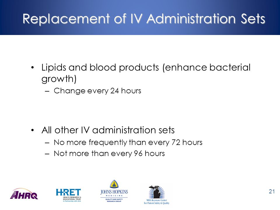 Replacement of IV Administration Sets