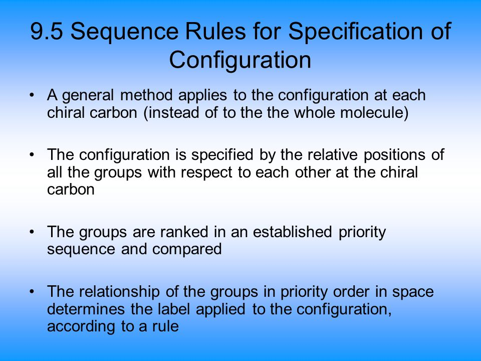 9.5 Sequence Rules for Specification of Configuration