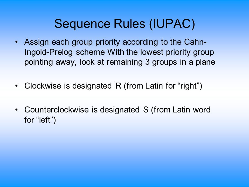 Sequence Rules (IUPAC)