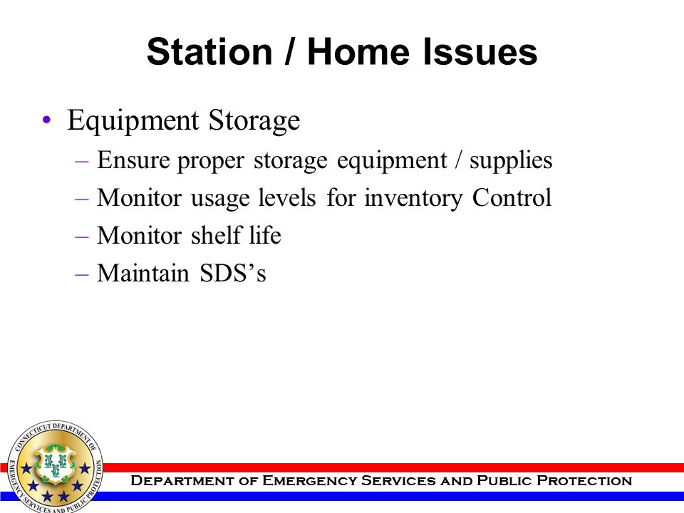 Station / Home Issues Equipment Storage
