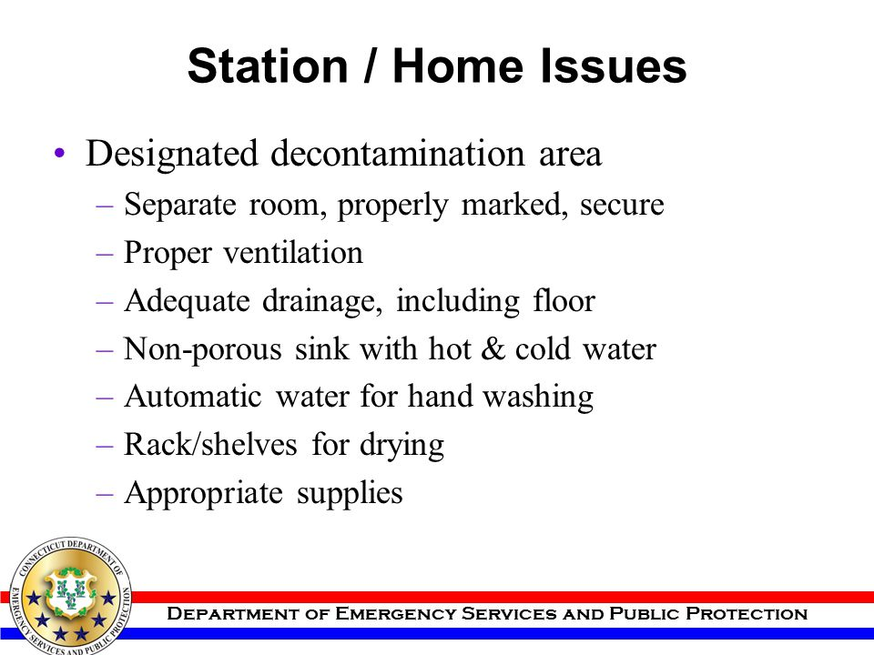 Station / Home Issues Designated decontamination area