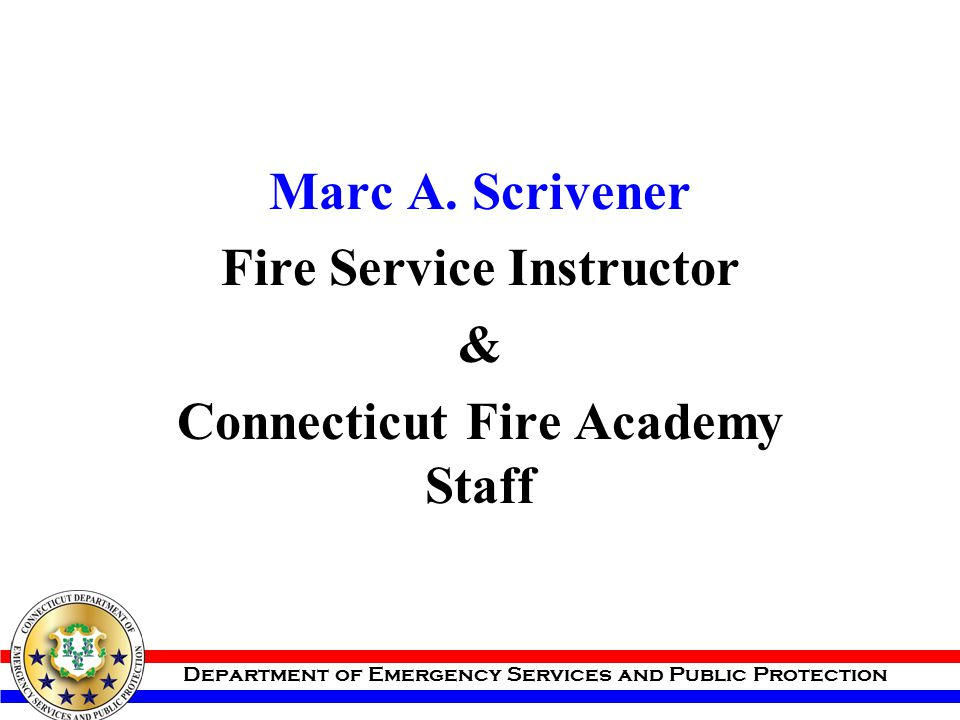 Fire Service Instructor Connecticut Fire Academy Staff
