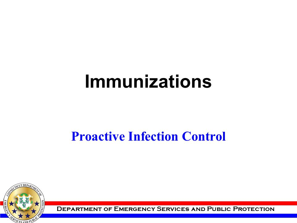 Proactive Infection Control