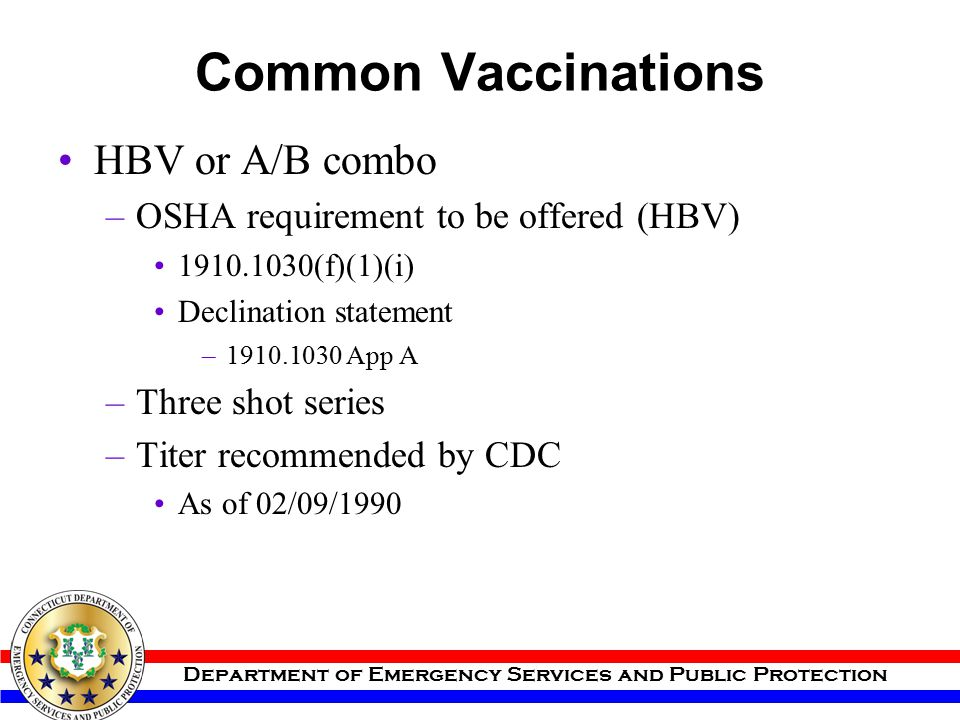 Common Vaccinations HBV or A/B combo