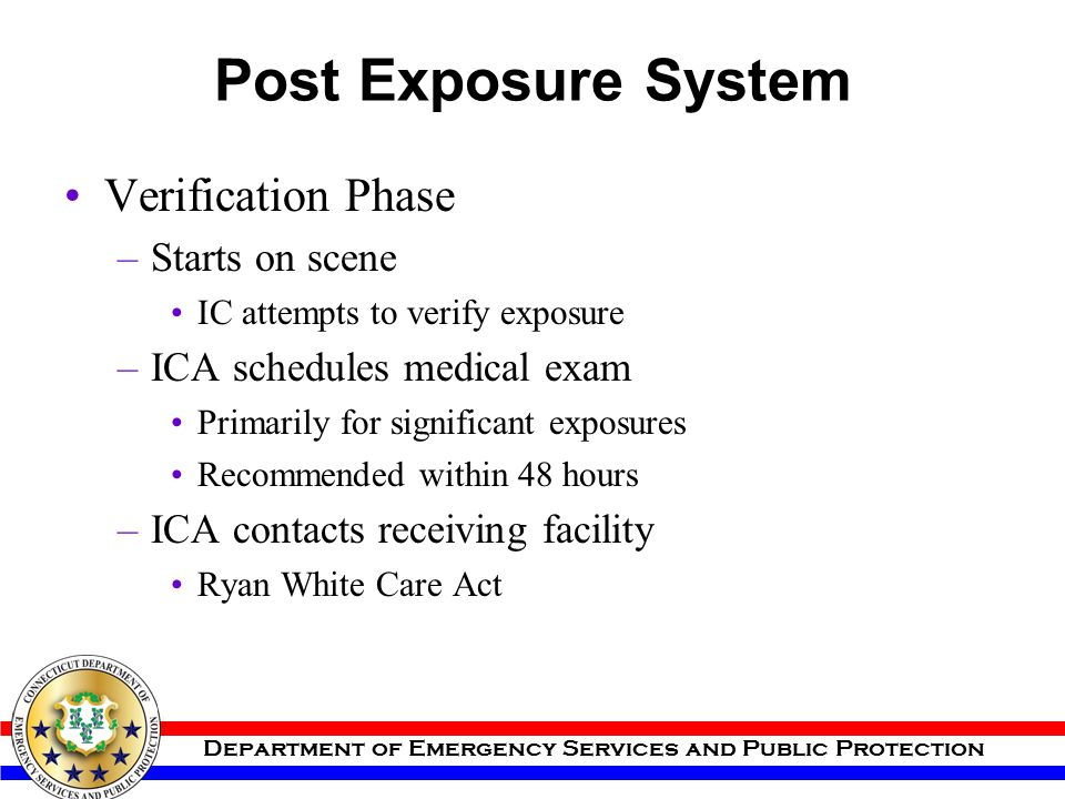 Post Exposure System Verification Phase Starts on scene